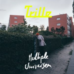 Trille, Multiple Universen, Single, Review, Indie, Trap, Autotune, Musik, Music, Blog, Blogger, Online, Untold, Untoldency