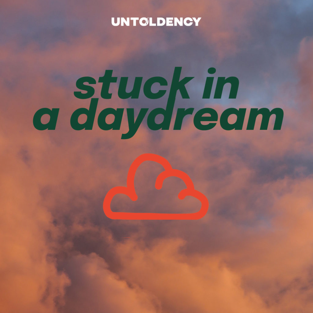 Playlist Cover stuck in a daydream