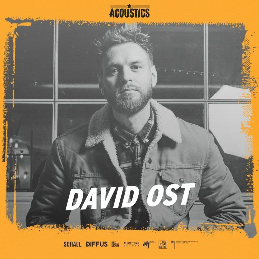 David Ost, Untoldency, Untoldency Magazine, Indie, Musik, Blog, Blogger, Online Indie Musik Magazin, Acoustics Concerts, davidost