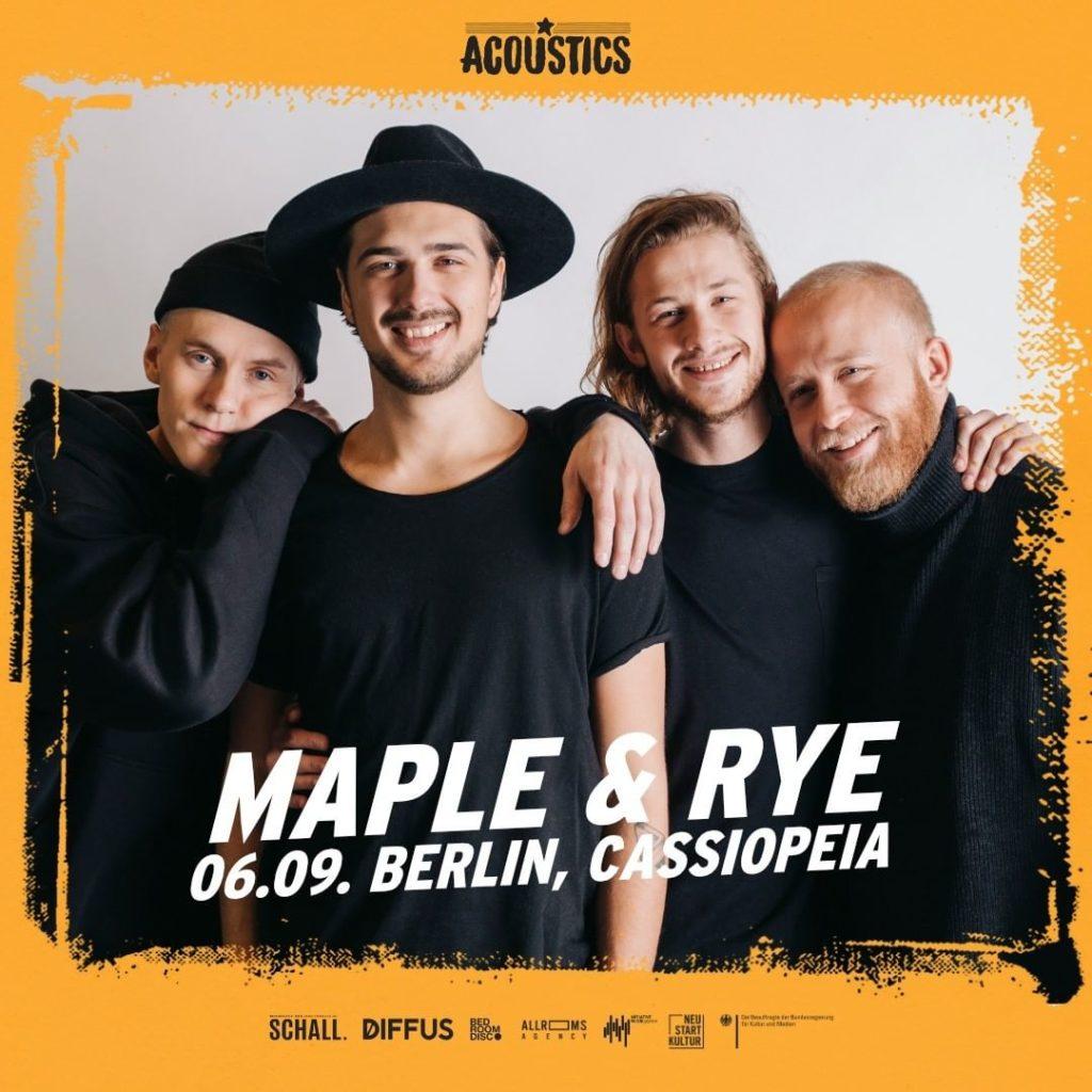 Maple & Rye, Untoldency, Untoldency Magazine, Indie, Musik, Blog, Blogger, Online Indie Musik Magazin, Acoustics Concerts, berlin cassiopeia, mapleandrye, maple and rye music