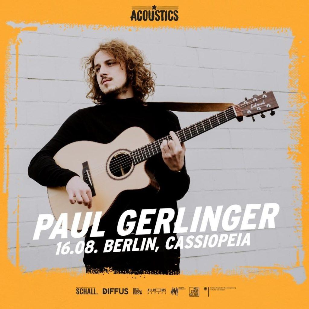 Paul Gerlinger, Untoldency, Untoldency Magazine, Indie, Musik, Blog, Blogger, Online Indie Musik Magazin, Acoustics Concerts, berlin cassiopeia, paul gerlinger musik
