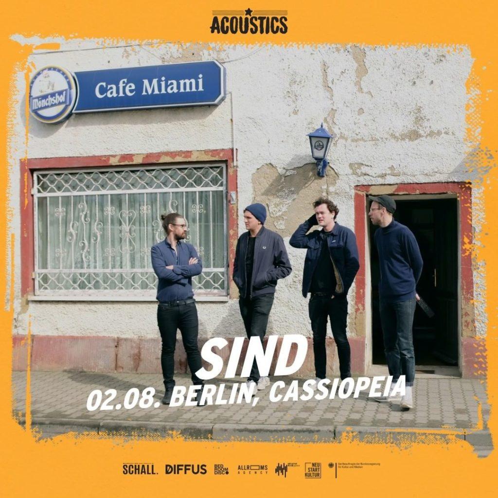 SIND, Untoldency, Untoldency Magazine, Indie, Musik, Blog, Blogger, Online Indie Musik Magazin, Acoustics Concerts, berlin cassiopeia, sindmusik