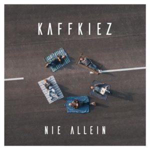 KAFFKIEZ, Nie allein, Cover, Single, Videopremiere, Premiere, Indie, Music, Musik, Indie, Blog, Blogger, Online, untoldency, untoldency magazine
