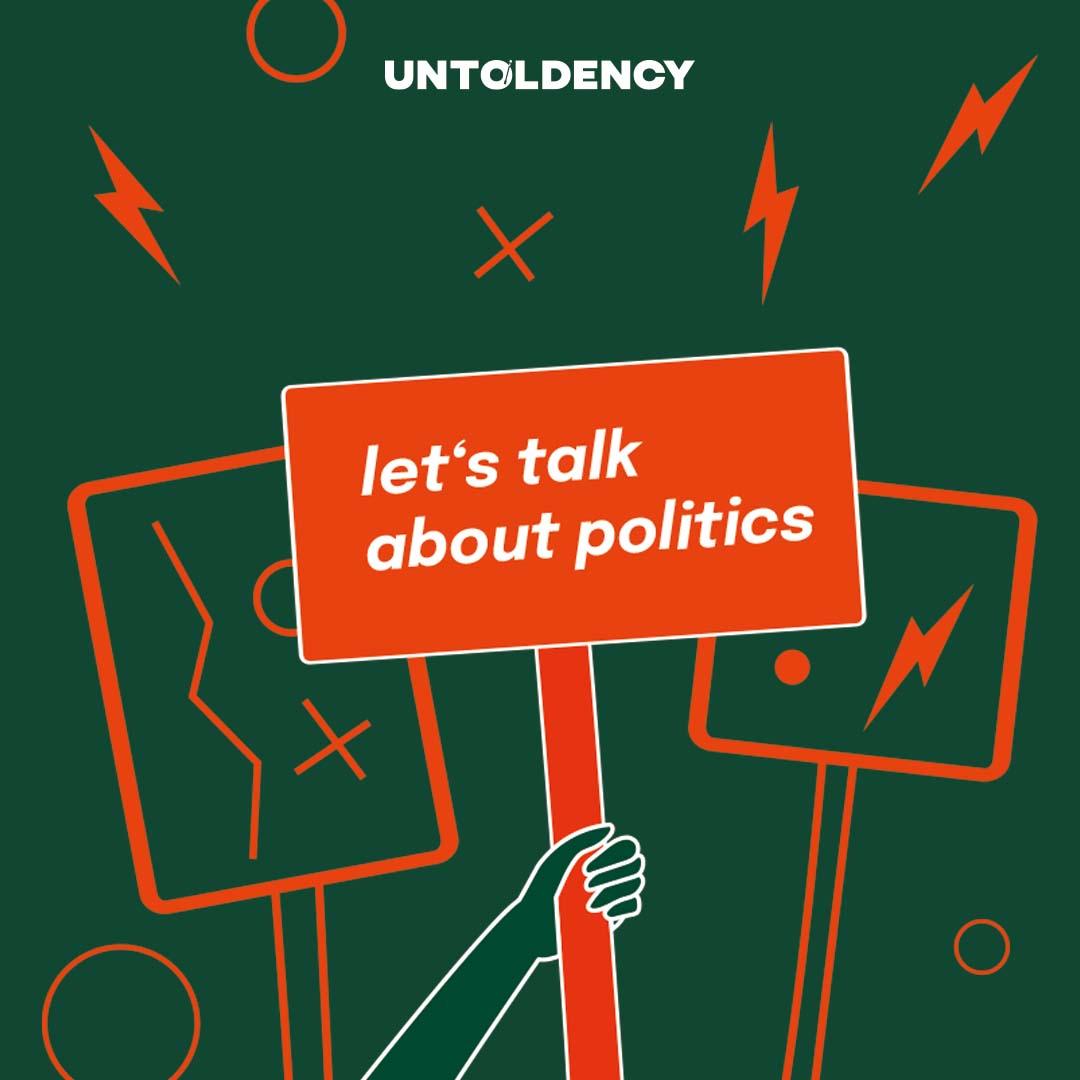 Playlist let's talk about politics   untoldency